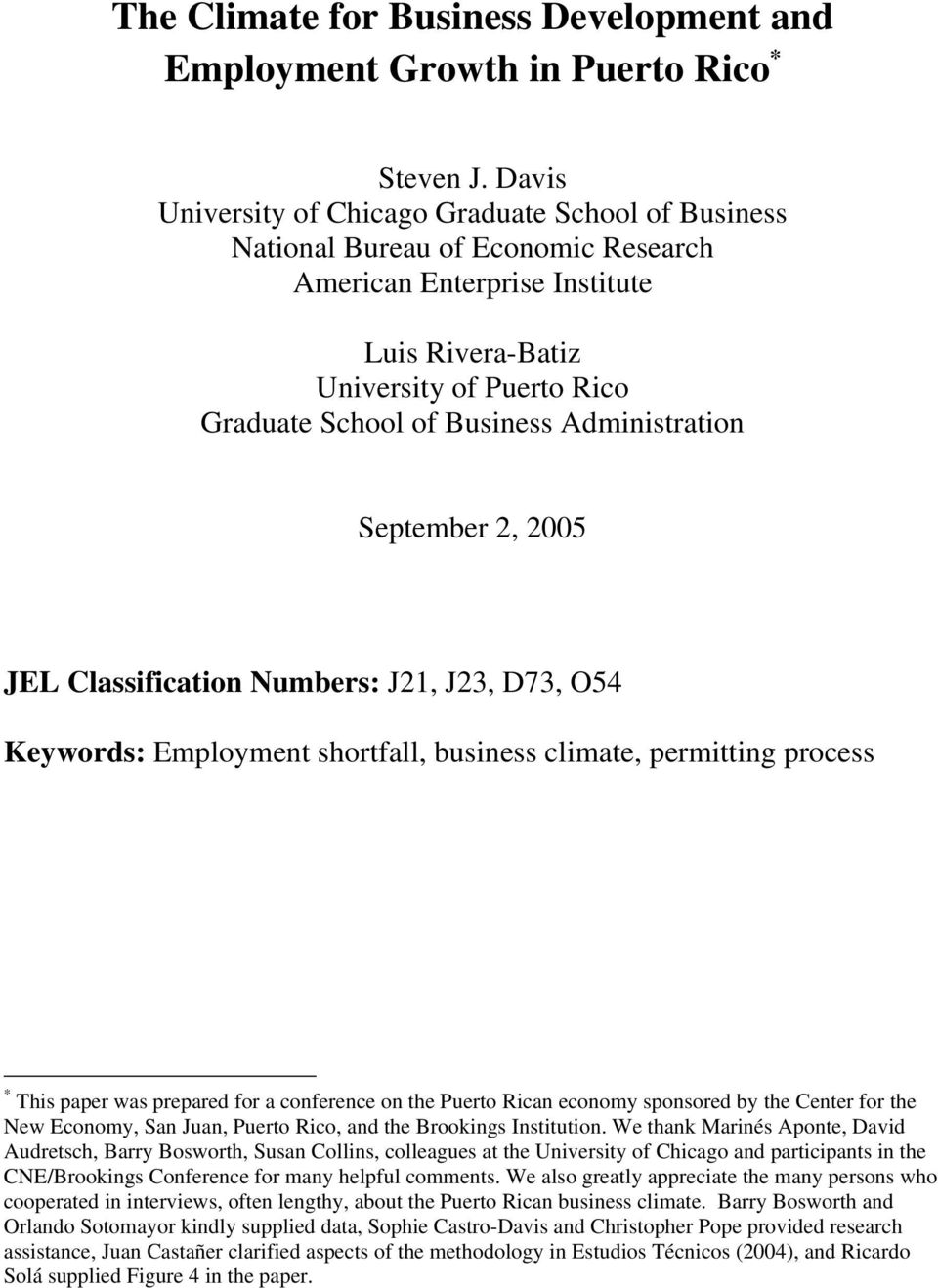 Administration September 2, 2005 JEL Classification Numbers: J21, J23, D73, O54 Keywords: Employment shortfall, business climate, permitting process * This paper was prepared for a conference on the