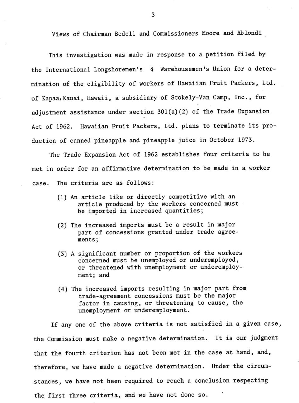 , for adjustment assistance under section 31(a)(2) of the Trade Expansion Act of 1962. Hawaiian Fruit Packers, Ltd.