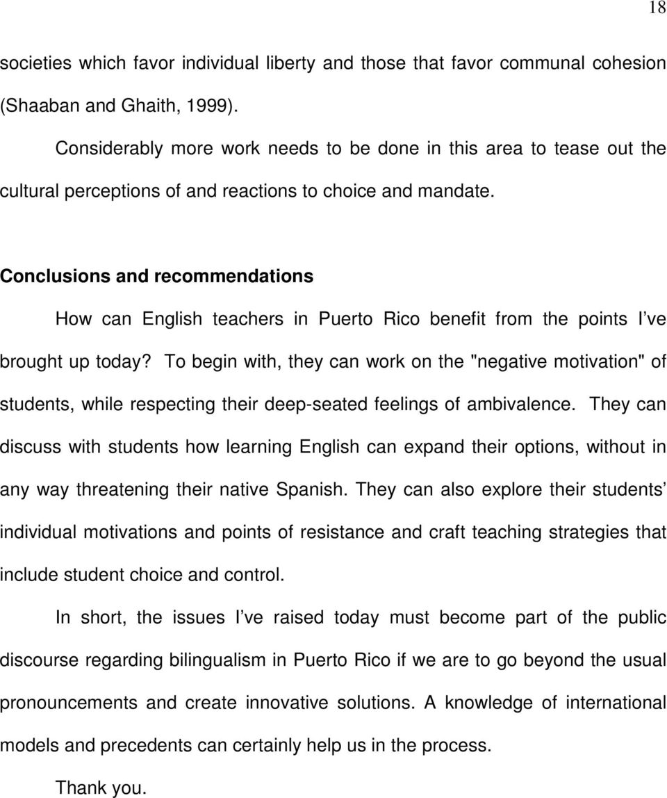 Conclusions and recommendations How can English teachers in Puerto Rico benefit from the points I ve brought up today?