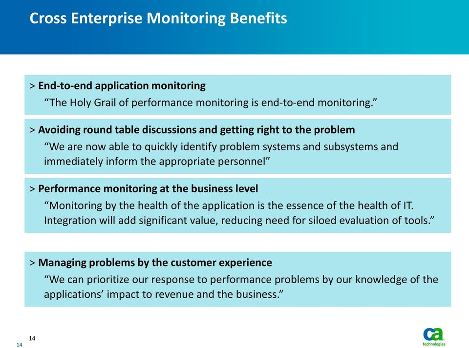 personnel > Performance monitoring at the business level Monitoring by the health of the application is the essence of the health of IT.