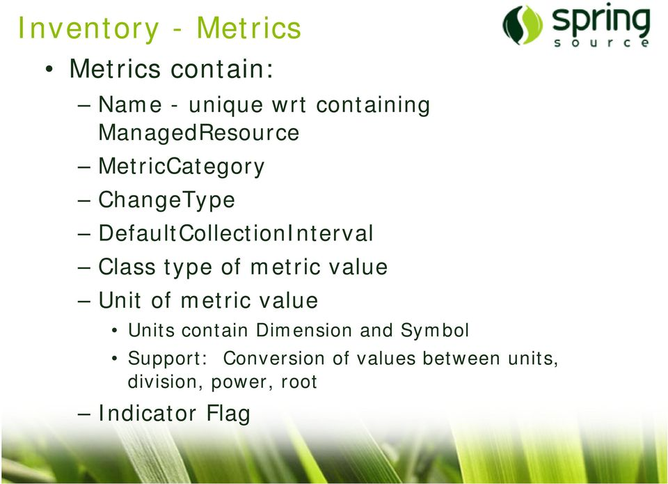 type of metric value Unit of metric value Units contain Dimension and