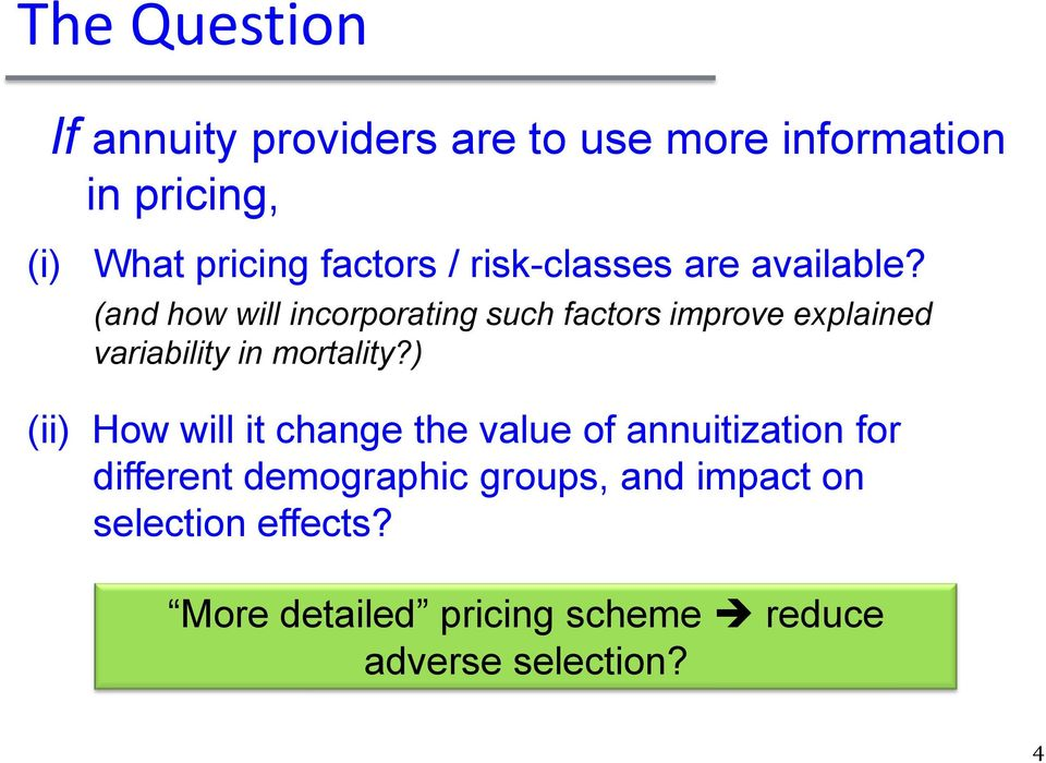 (and how will incorporating such factors improve explained variability in mortality?