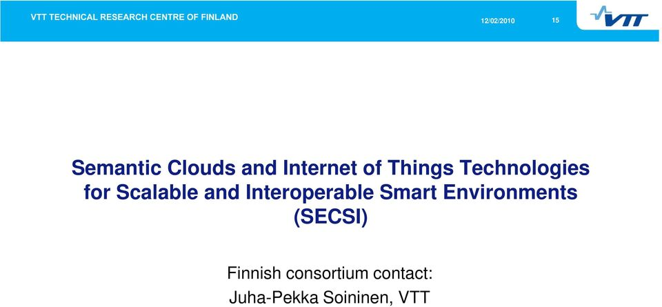 Interoperable Smart Environments (SECSI)