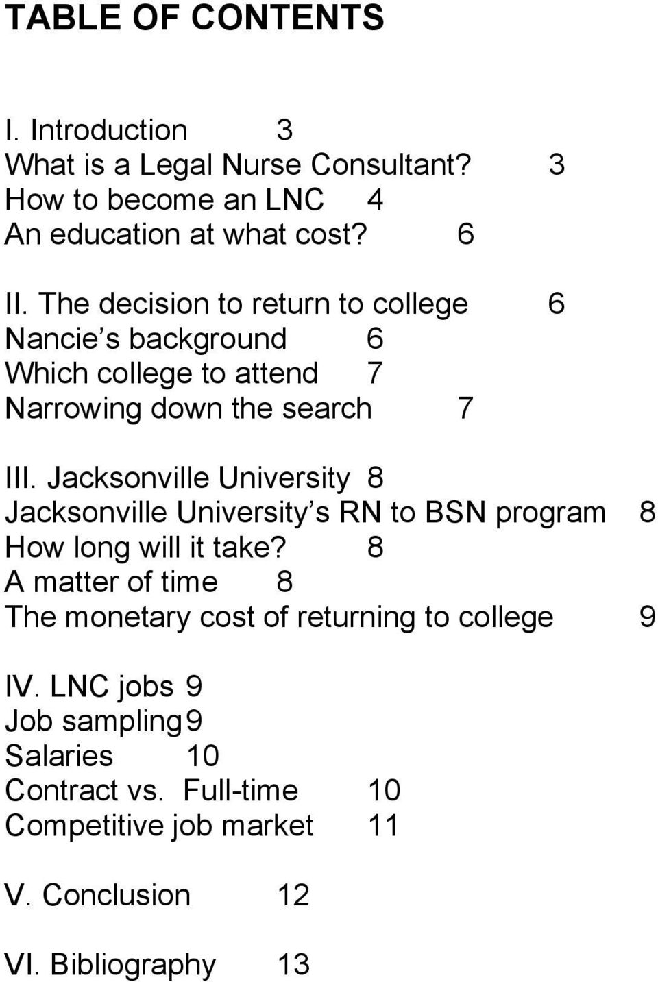 Jacksonville University 8 Jacksonville University s RN to BSN program 8 How long will it take?