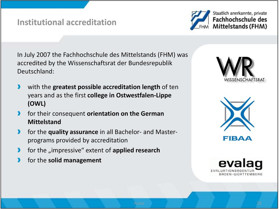 Ostwestfalen Lippe (OWL) for their consequent orientation on the German Mittelstand for the quality assurance in all