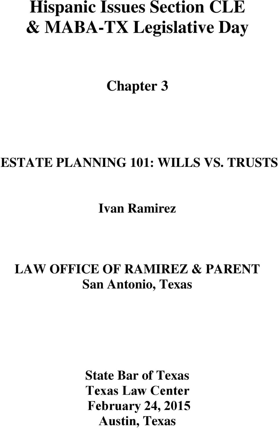 TRUSTS Ivan Ramirez LAW OFFICE OF RAMIREZ & PARENT San