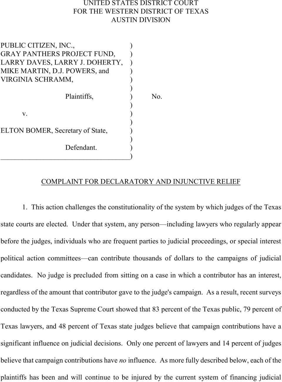 This action challenges the constitutionality of the system by which judges of the Texas state courts are elected.