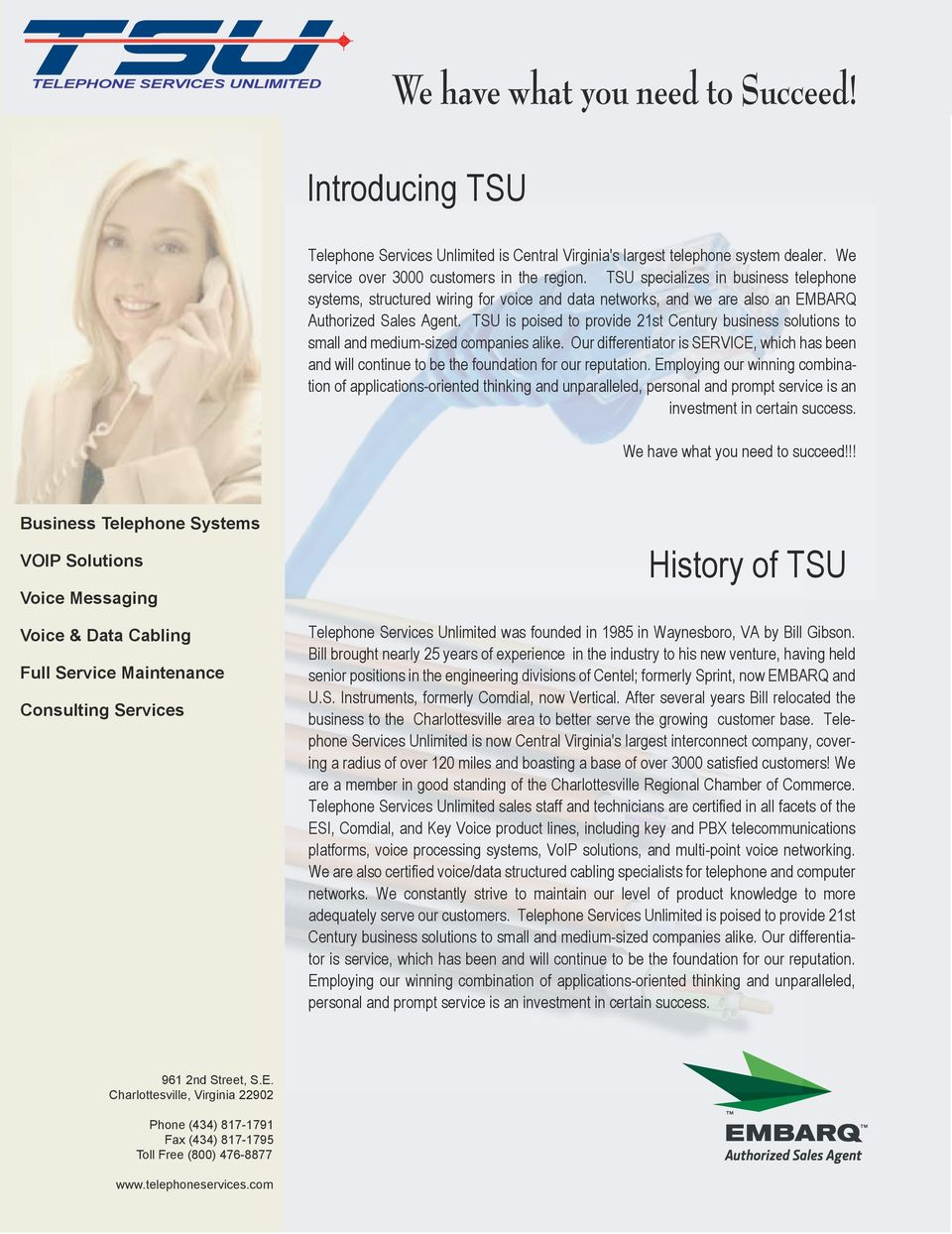 TSU is poised to provide 21st Century business solutions to small and medium-sized companies alike.