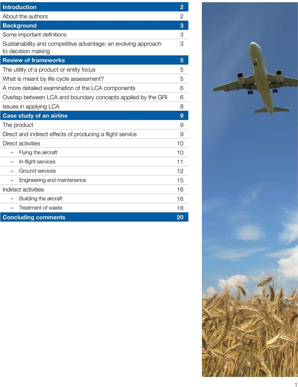 5 A more detailed examination of the LCA components 6 Overlap between LCA and boundary concepts applied by the GRI 6 Issues in applying LCA 8 Case study of an airline 9 The
