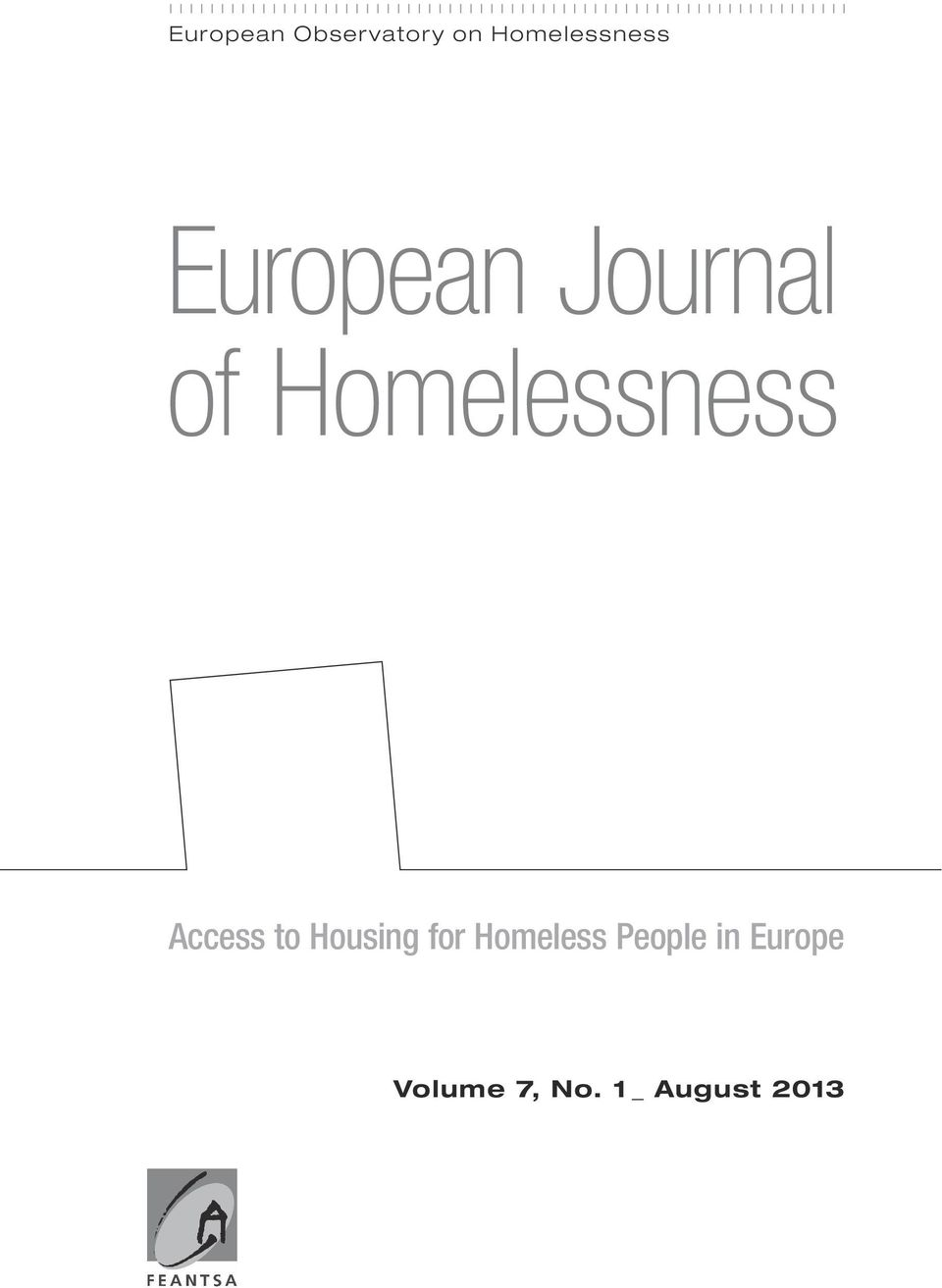 Access to Housing for Homeless