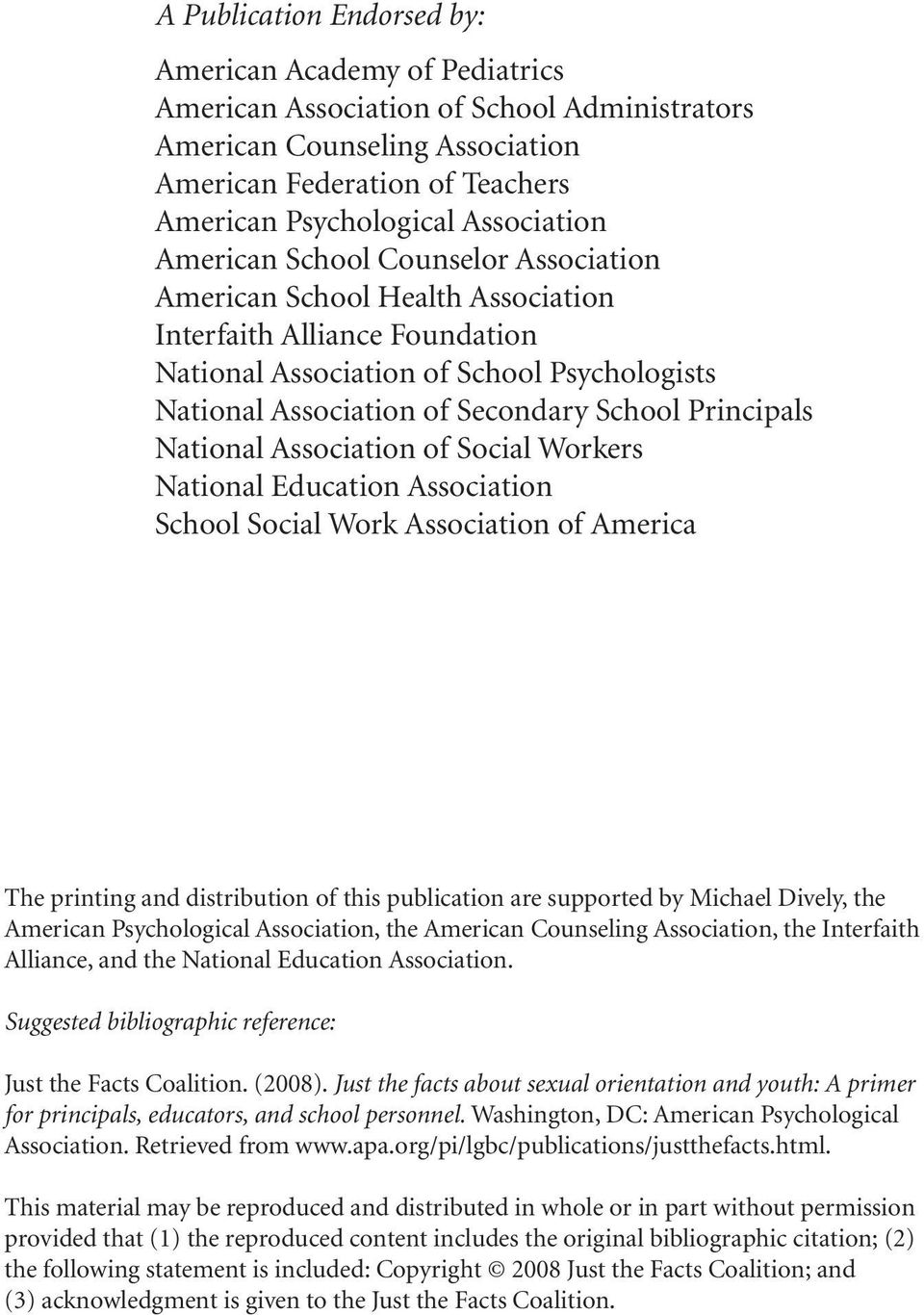 School Principals National Association of Social Workers National Education Association School Social Work Association of America The printing and distribution of this publication are supported by