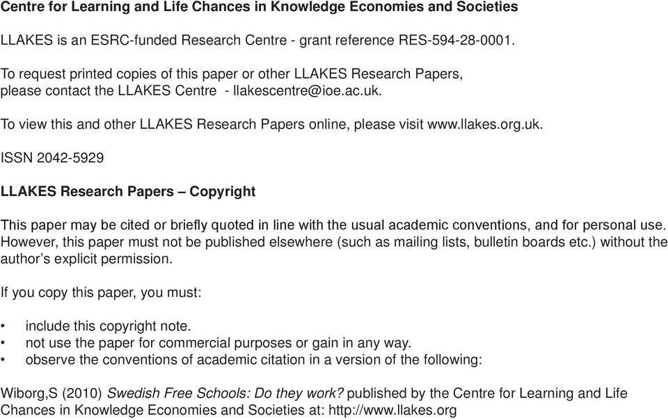 To view this and other LLAKES Research Papers online, please visit www.llakes.org.uk.