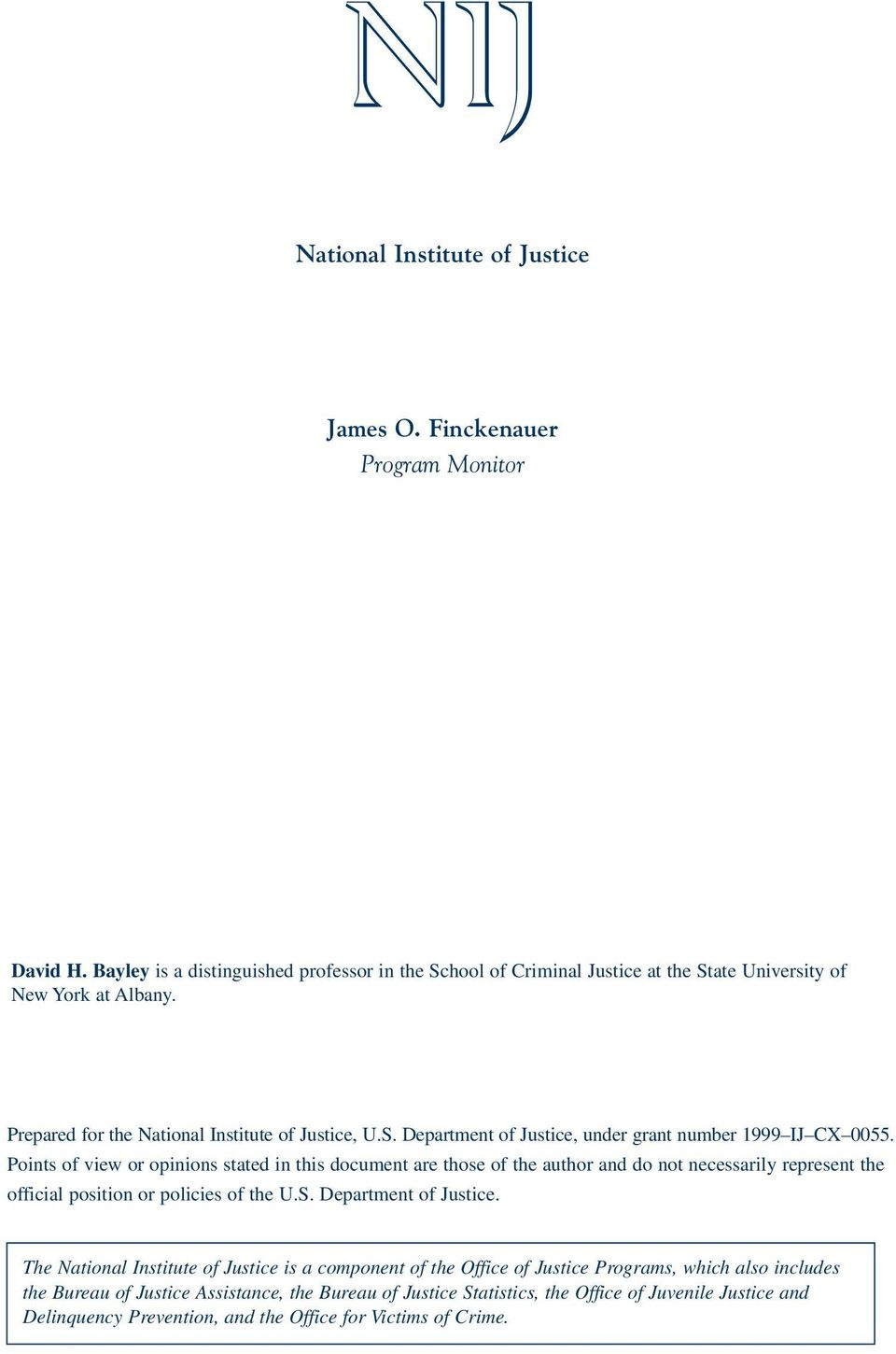 Points of view or opinions stated in this document are those of the author and do not necessarily represent the official position or policies of the U.S. Department of Justice.