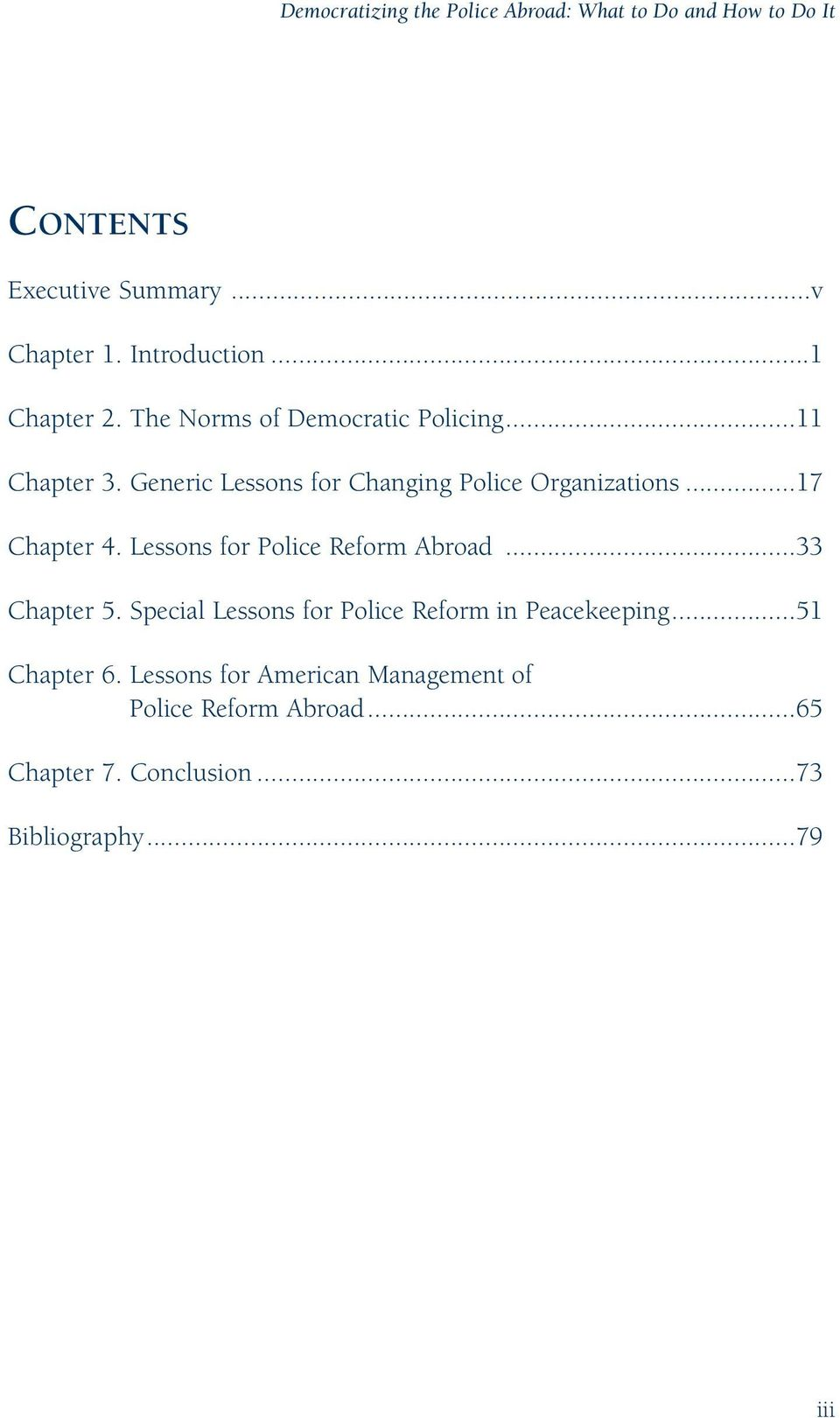 ..17 Chapter 4. Lessons for Police Reform Abroad...33 Chapter 5. Special Lessons for Police Reform in Peacekeeping.