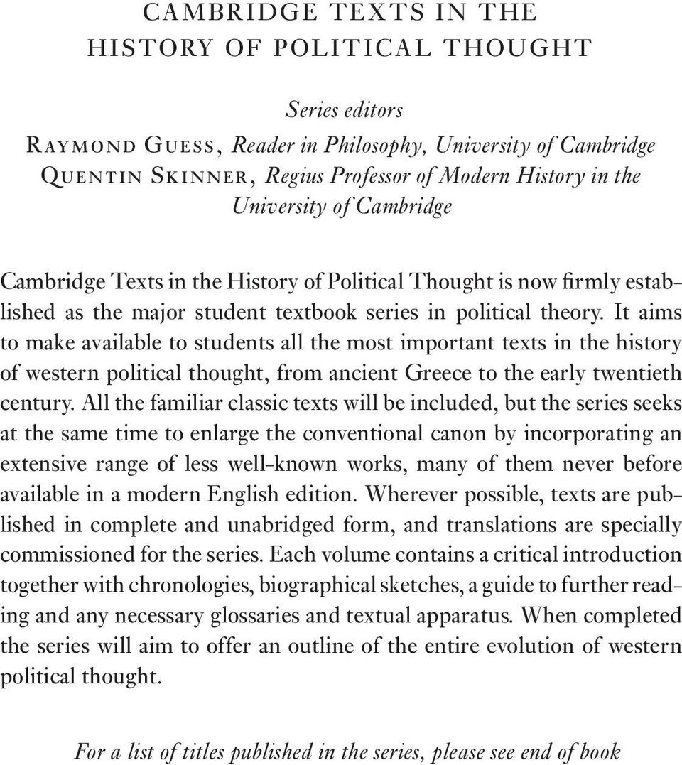 It aims to make available to students all the most important texts in the history of western political thought, from ancient Greece to the early twentieth century.