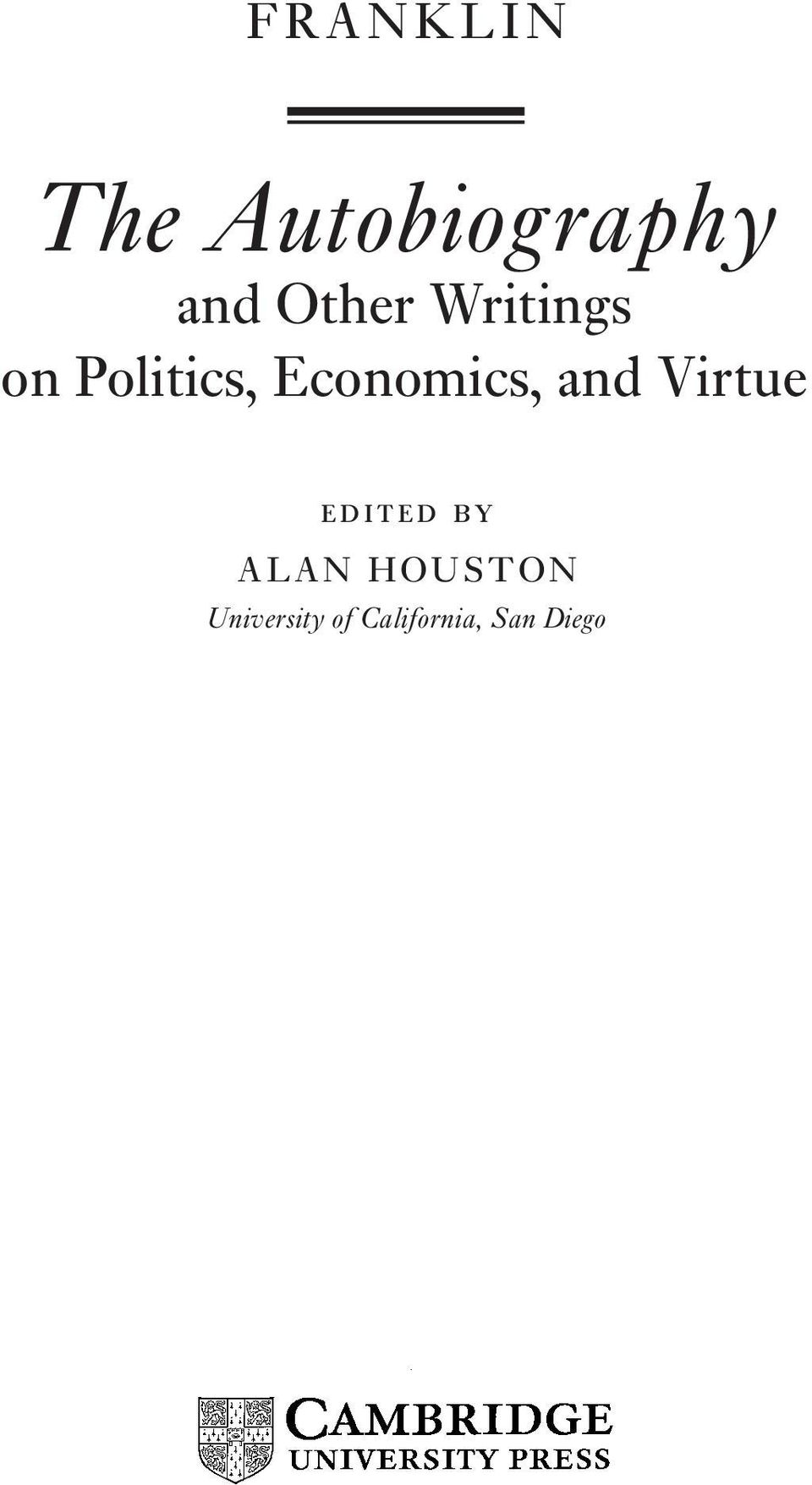 Economics, and Virtue EDITED BY