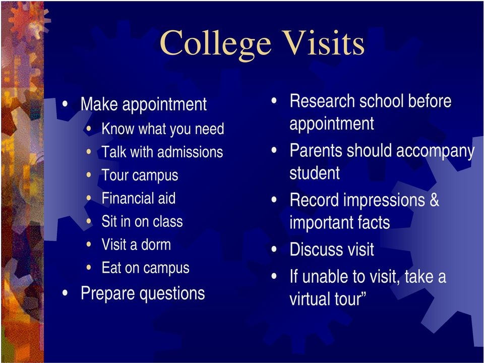questions Research school before appointment Parents should accompany student