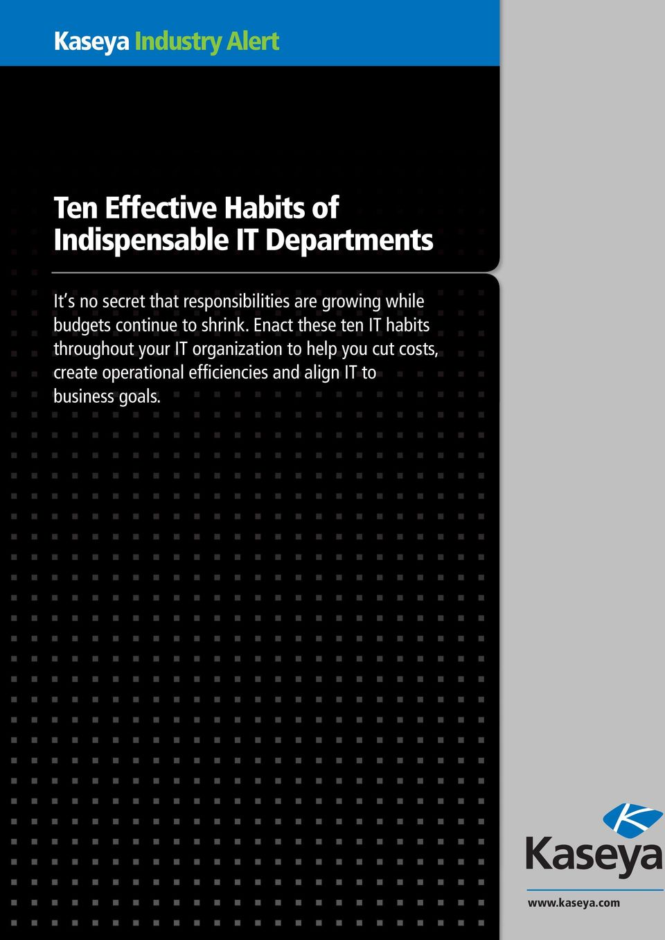 Enact these ten IT habits throughout your IT organization to help you cut