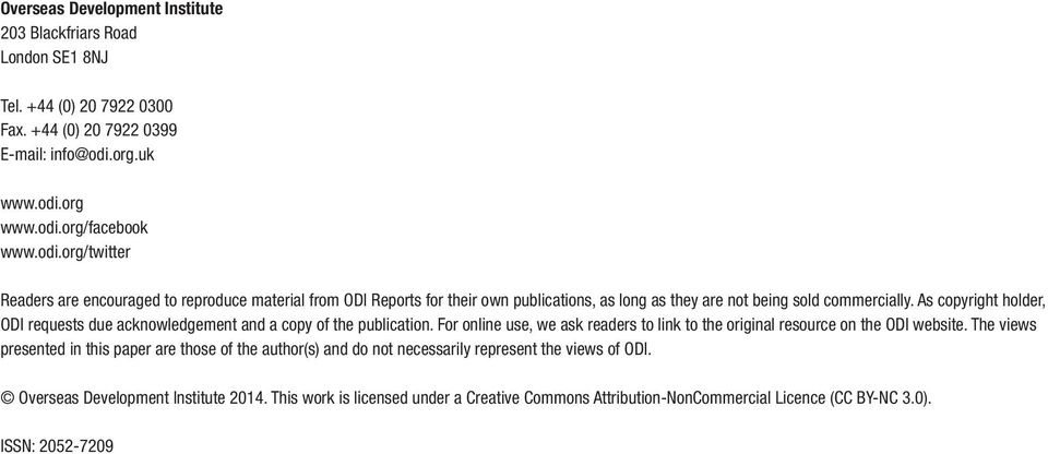 As copyright holder, ODI requests due acknowledgement and a copy of the publication. For online use, we ask readers to link to the original resource on the ODI website.
