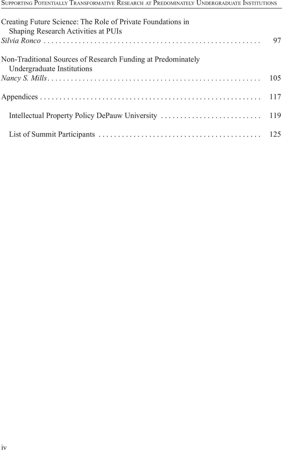 Mills....................................................... 105 Appendices......................................................... 117 Intellectual Property Policy DePauw university.