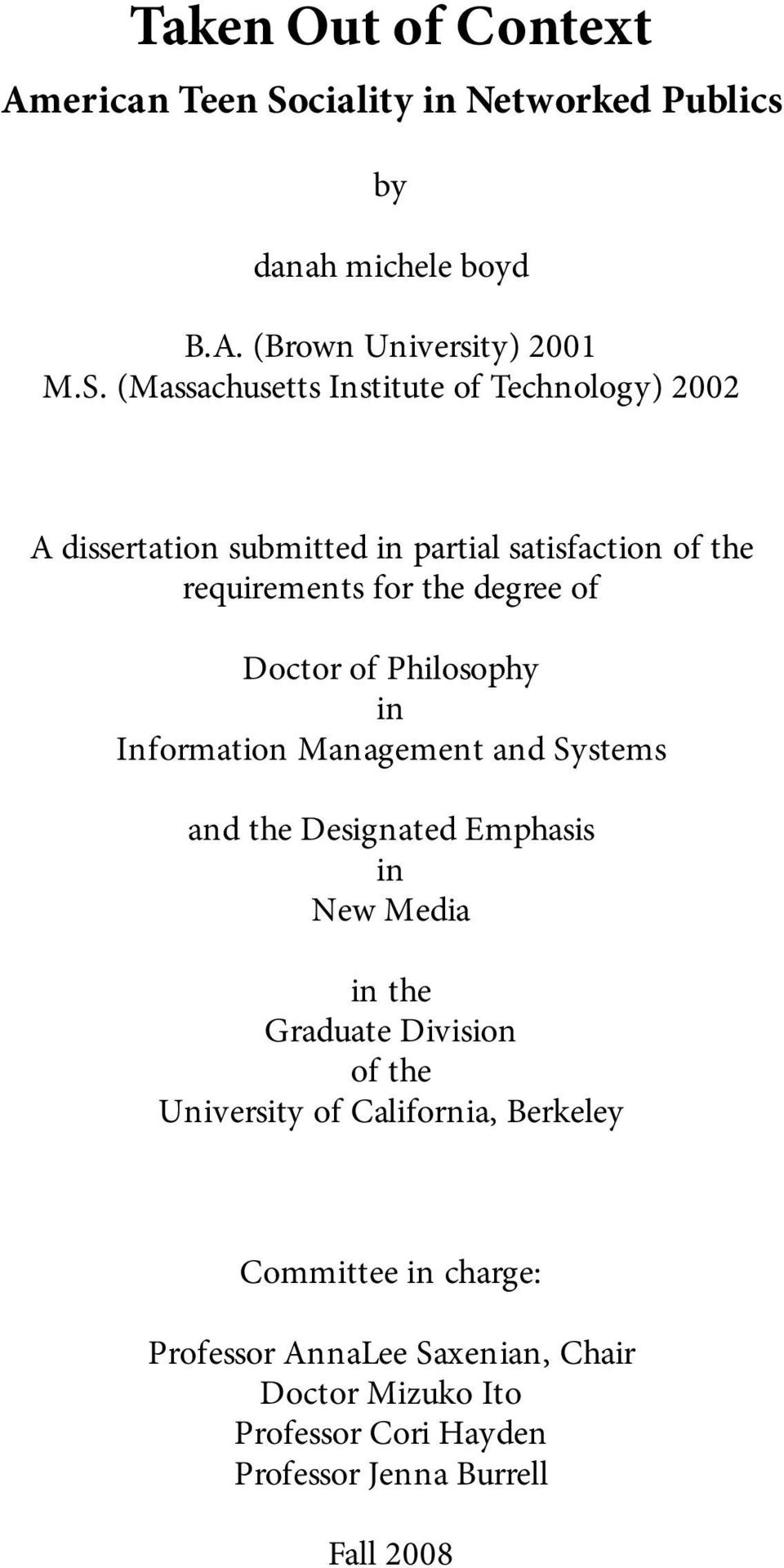 (Massachusetts Institute of Technology) 2002 A dissertation submitted in partial satisfaction of the requirements for the degree of