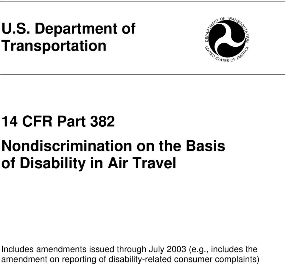 of Disability in Air Travel Includes amendments issued through July 2003