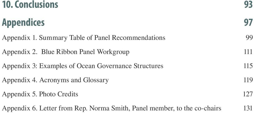 Blue Ribbon Panel Workgroup 111 Appendix 3: Examples of Ocean Governance