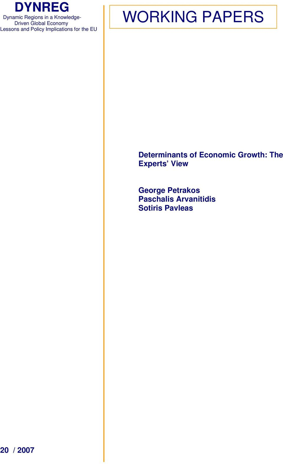 WORKING PAPERS Determinants of Economic Growth: The