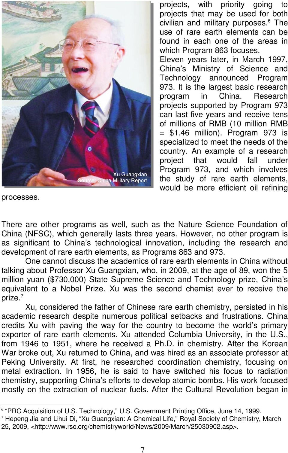 Eleven years later, in March 1997, China s Ministry of Science and Technology announced Program 973. It is the largest basic research program in China.