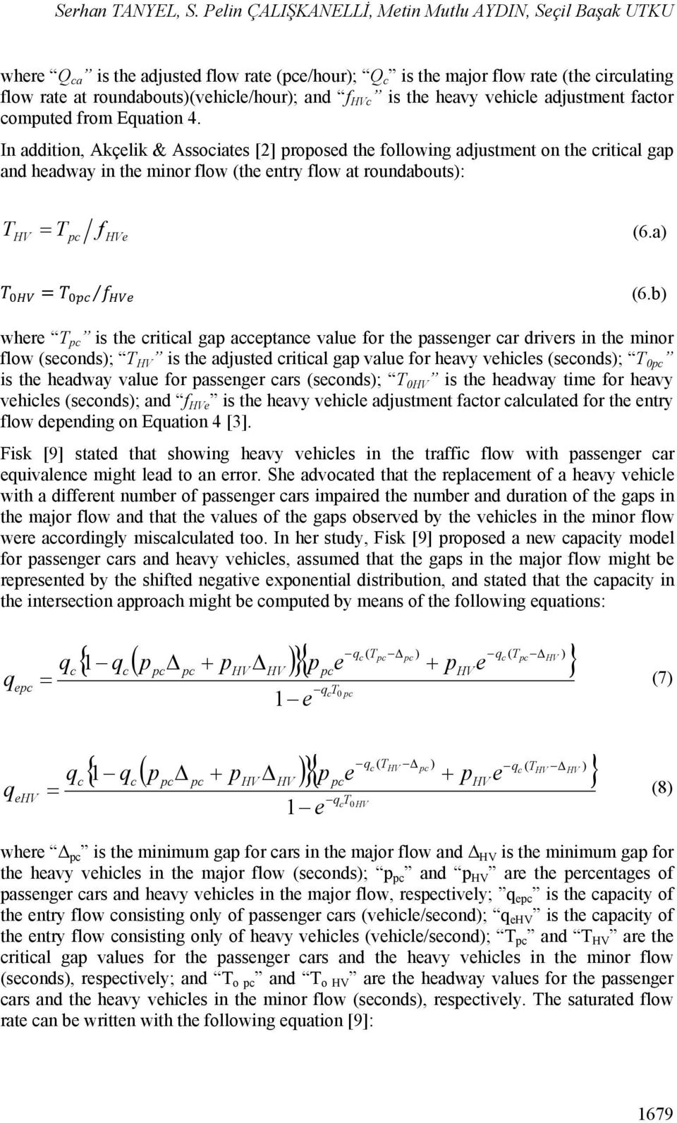 is the heavy vehicle adjustment factor computed from Equation 4.
