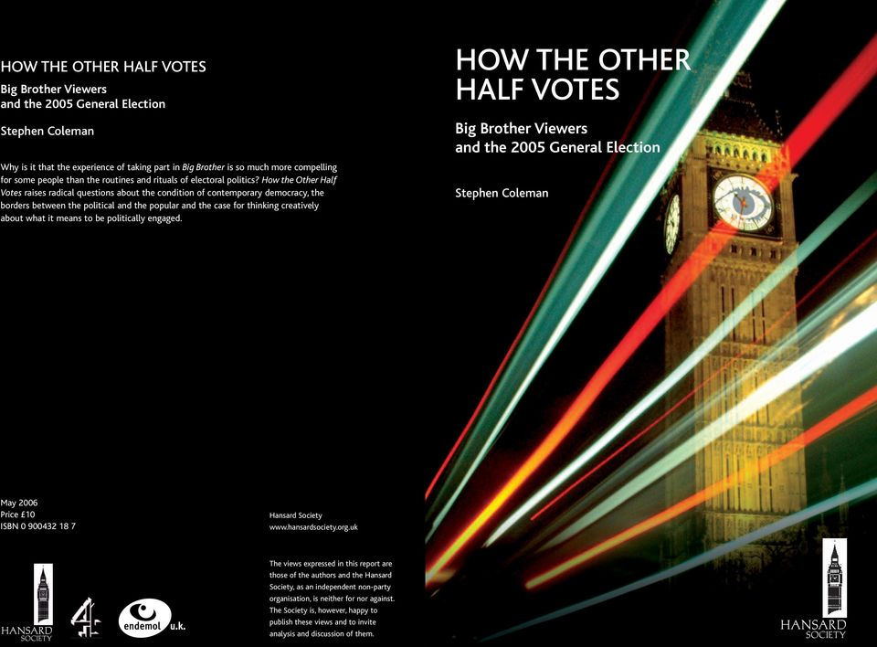How the Other Half Votes raises radical questions about the condition of contemporary democracy, the borders between the political and the popular and the case for thinking creatively about what it