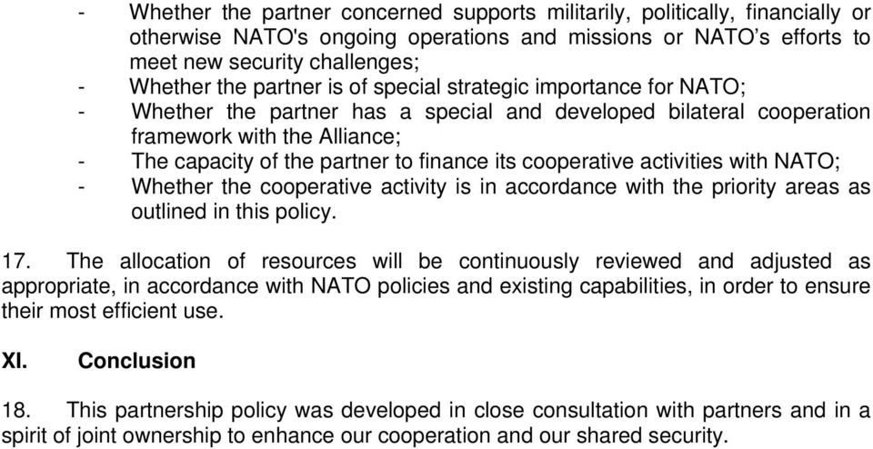cooperative activities with NATO; - Whether the cooperative activity is in accordance with the priority areas as outlined in this policy. 17.