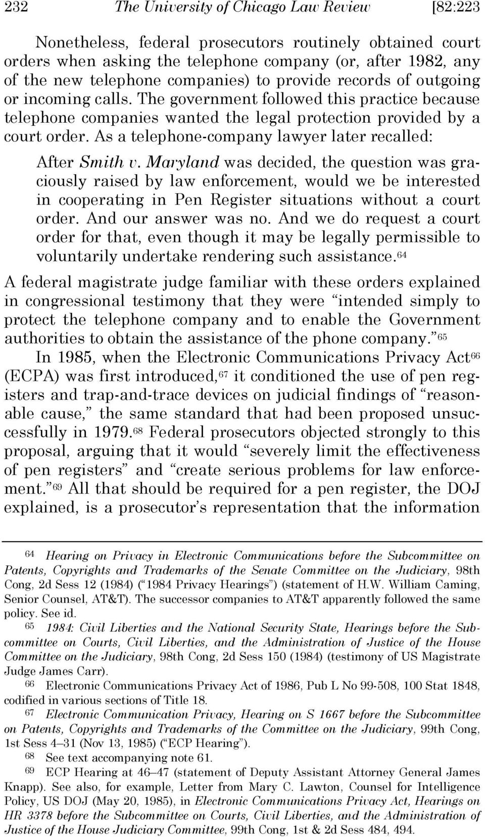 As a telephone-company lawyer later recalled: After Smith v.
