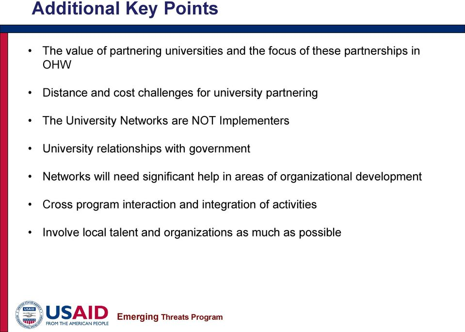 University relationships with government Networks will need significant help in areas of organizational