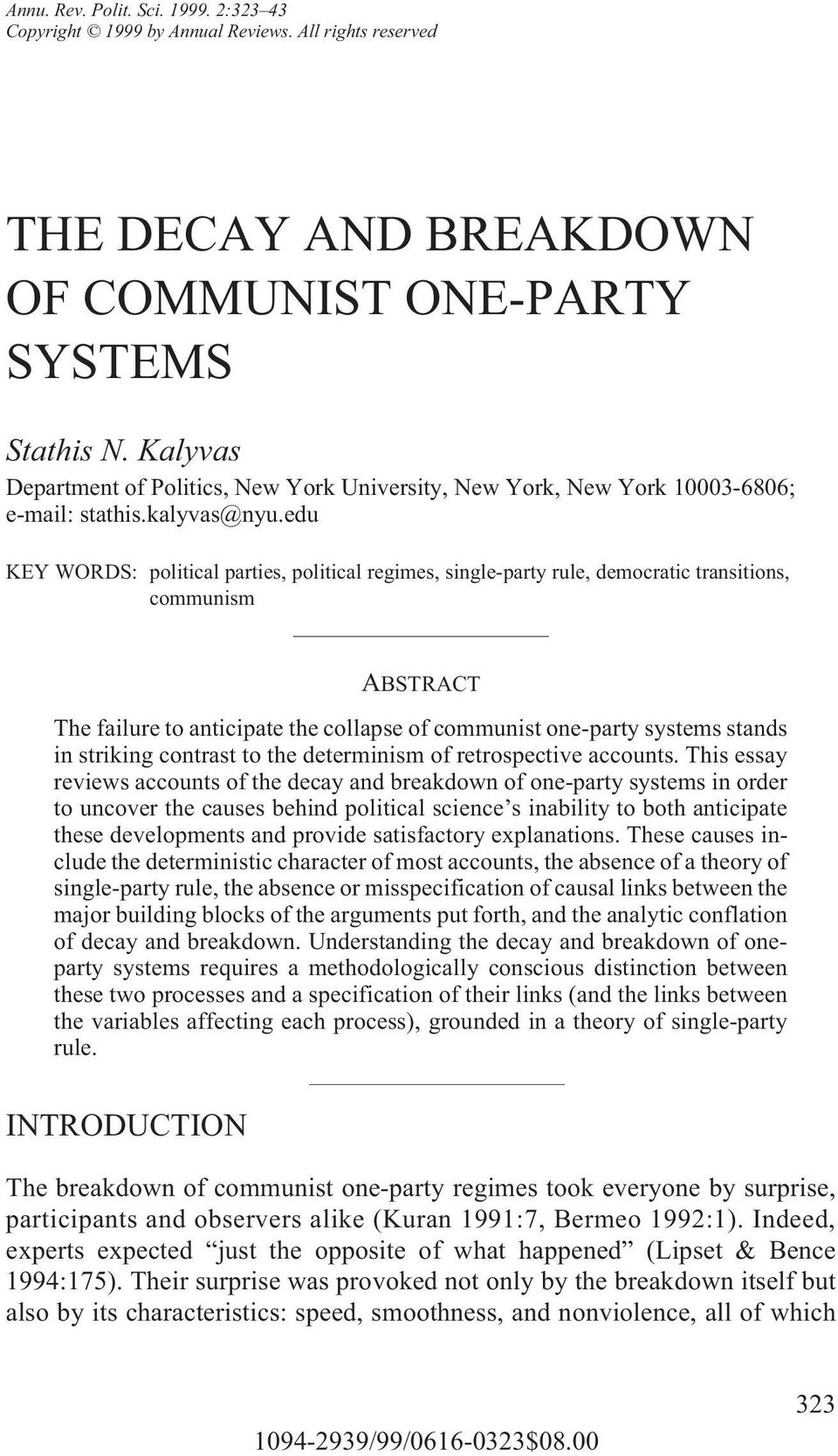 edu KEY WORDS: political parties, political regimes, single-party rule, democratic transitions, communism ABSTRACT The failure to anticipate the collapse of communist one-party systems stands in