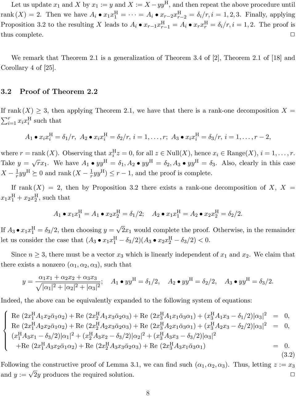 1 is a generalization of Theorem 3.4 of [2], Theorem 2.1 of [18] and Corollary 4 of [25]. 3.2 Proof of Theorem 2.2 If rank (X) 3, then applying Theorem 2.
