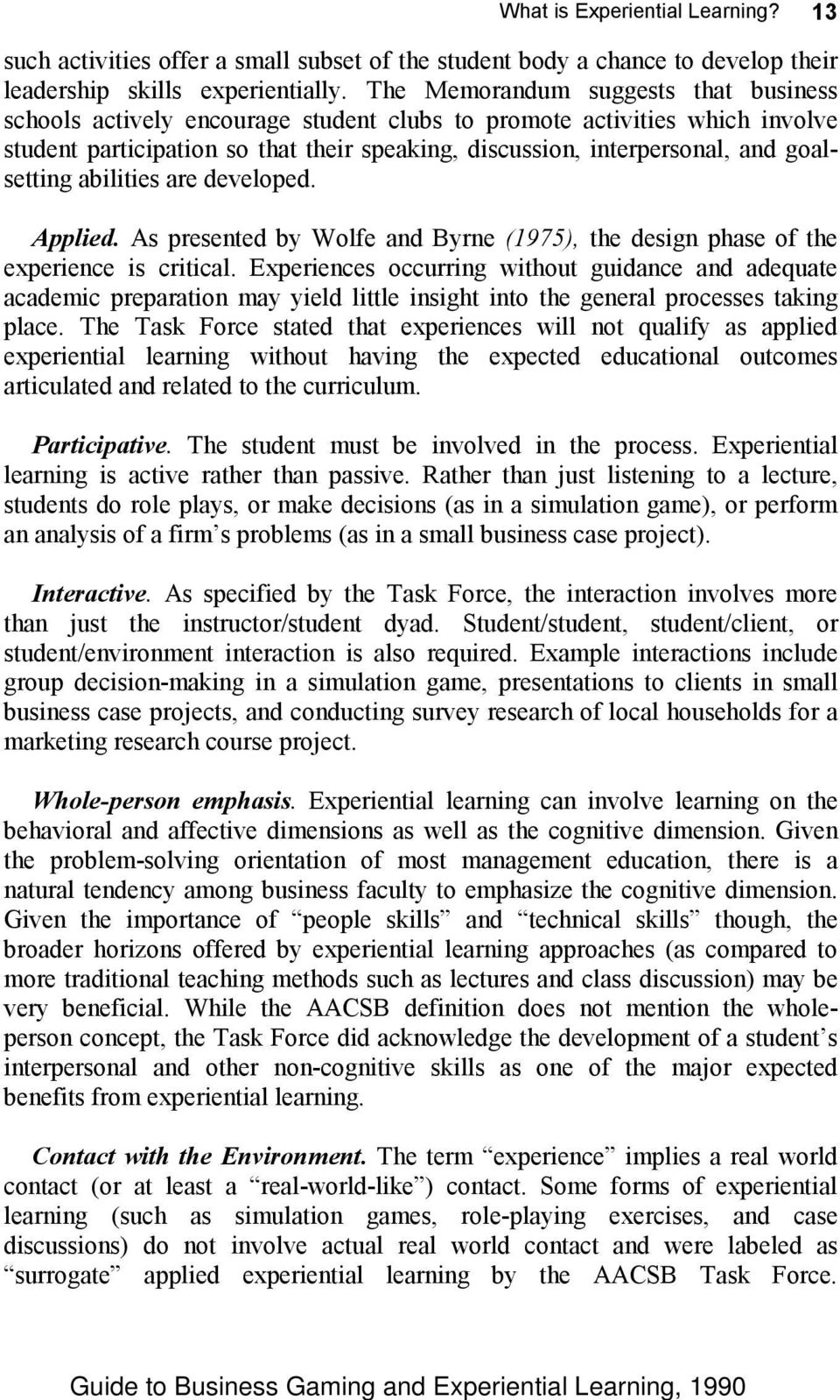 goalsetting abilities are developed. Applied. As presented by Wolfe and Byrne (1975), the design phase of the experience is critical.