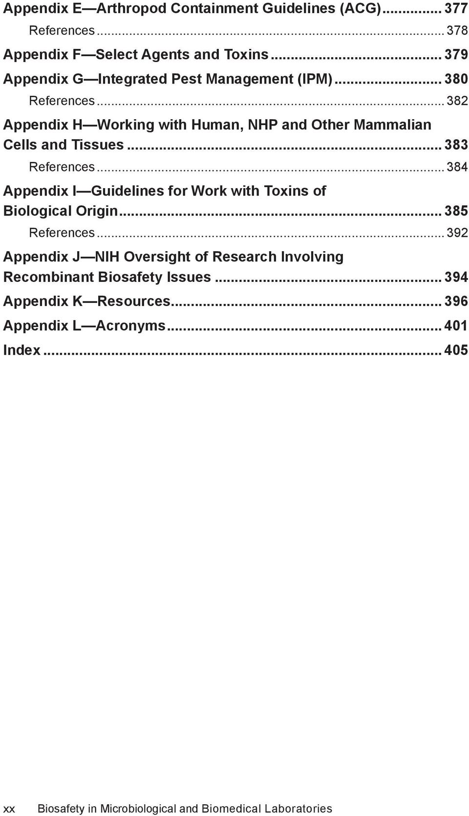 .. 382 Appendix H Working with Human, NHP and Other Mammalian Cells and Tissues... 383 References.