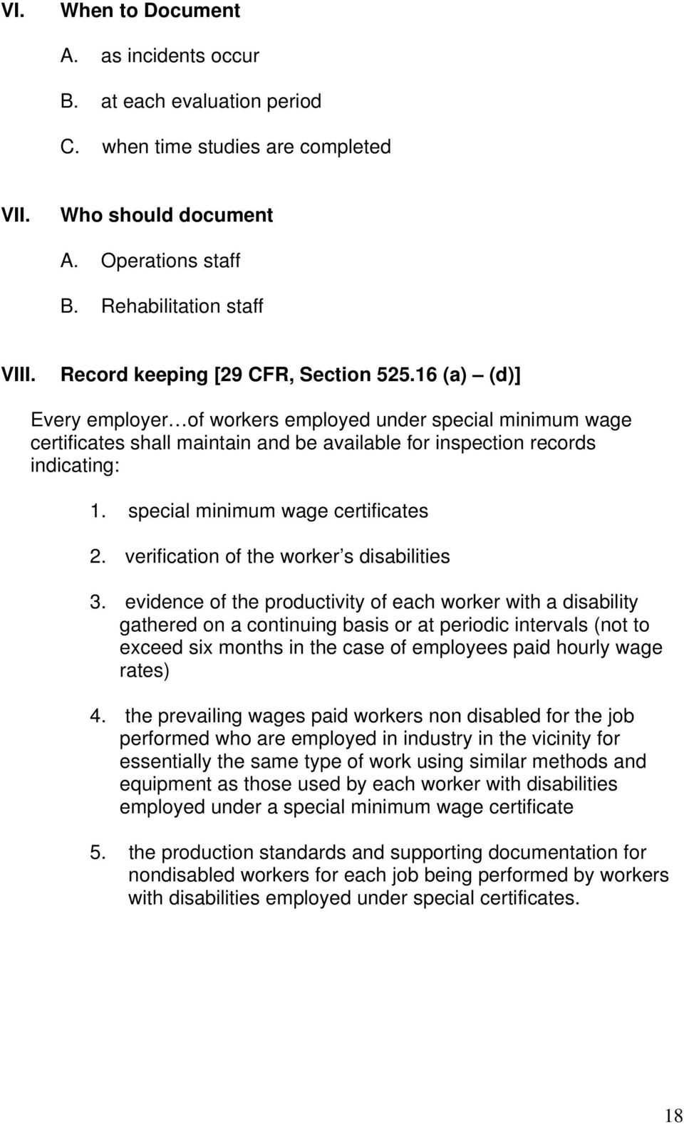 special minimum wage certificates 2. verification of the worker s disabilities 3.