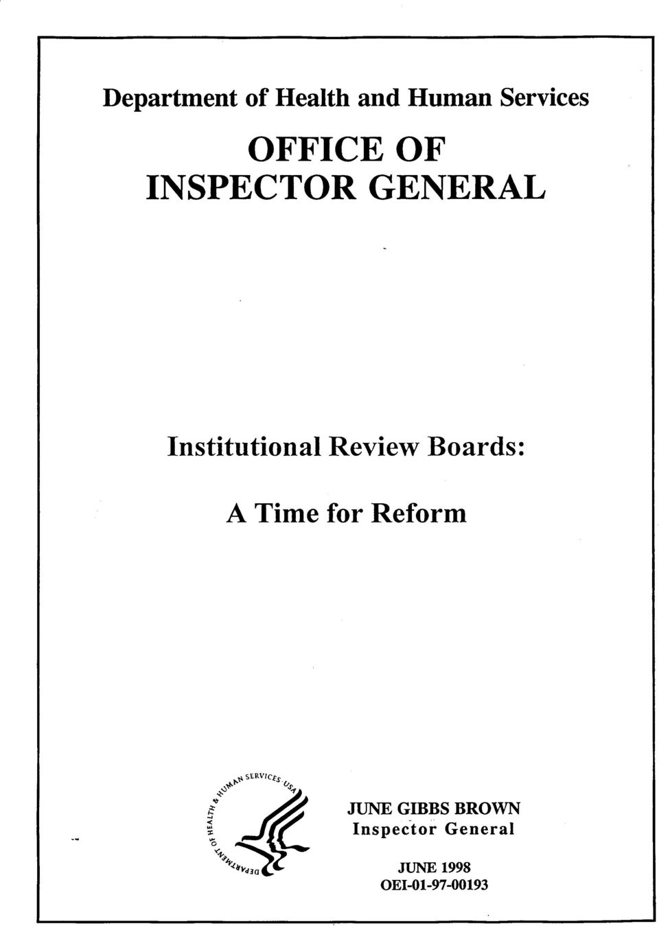 Review Boards: A Time for Reform JUNE GIBBS