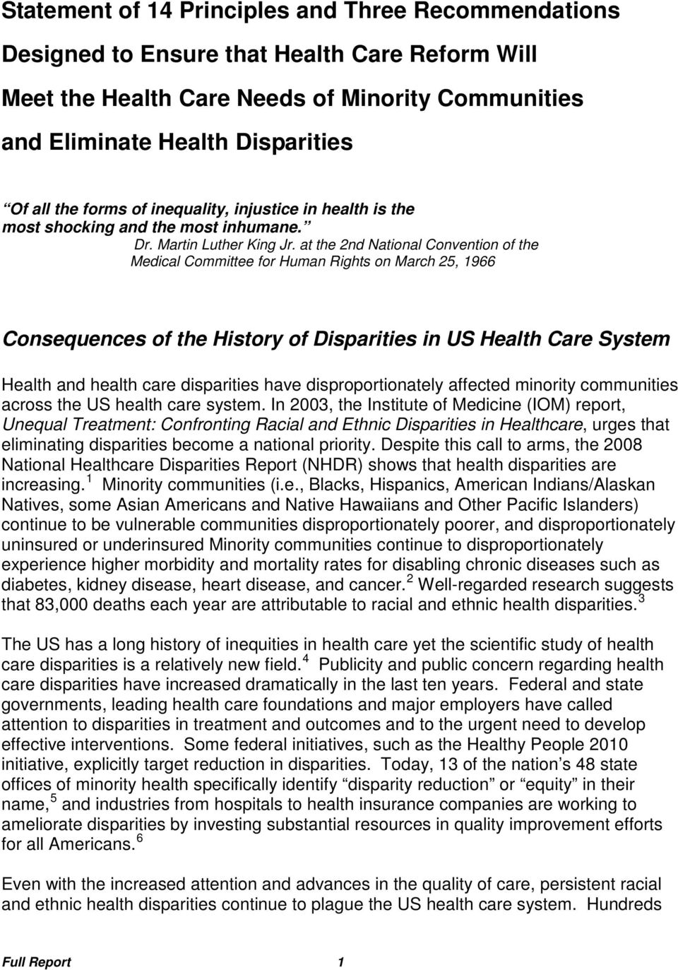 at the 2nd National Convention of the Medical Committee for Human Rights on March 25, 1966 Consequences of the History of Disparities in US Health Care System Health and health care disparities have
