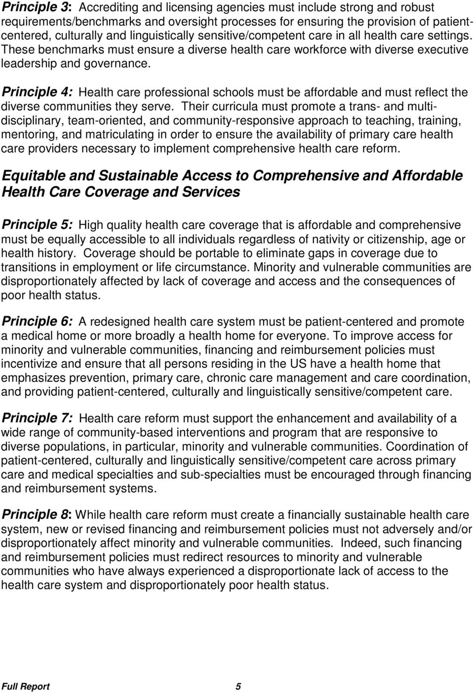 Principle 4: Health care professional schools must be affordable and must reflect the diverse communities they serve.