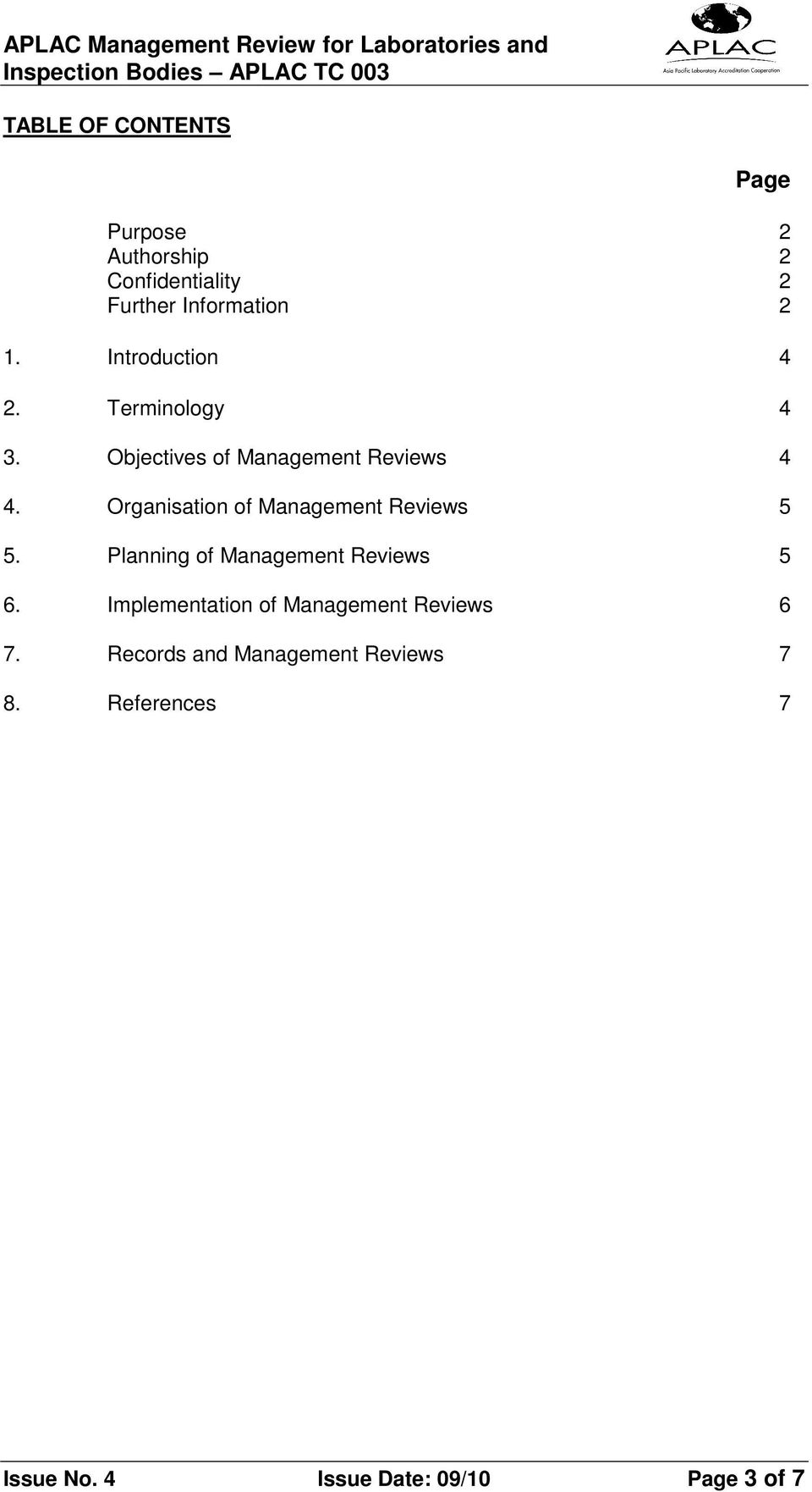 Organisation of Management Reviews 5 5. Planning of Management Reviews 5 6.