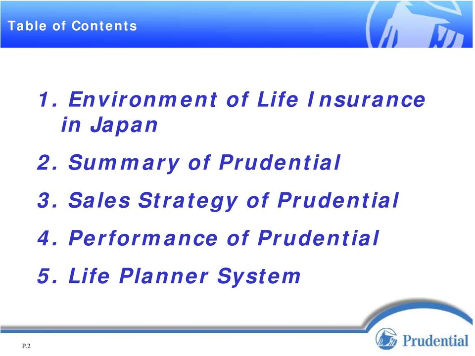 Summary of Prudential 3.