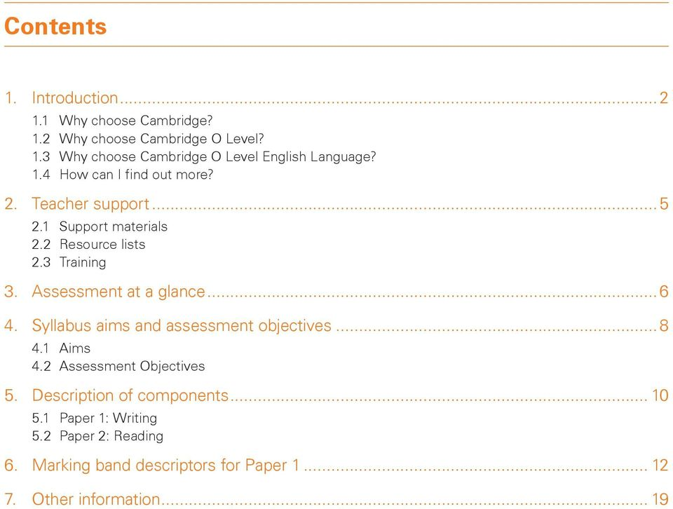 Assessment at a glance... 6 4. Syllabus aims and assessment objectives... 8 4.1 Aims 4.2 Assessment Objectives 5.