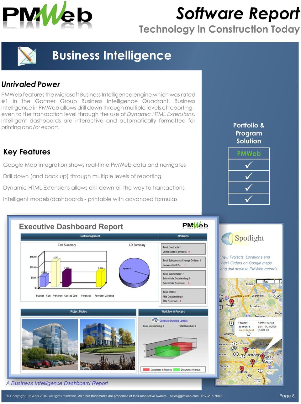 Intelligent dashboards are interactive and automatically formatted for printing and/or export.