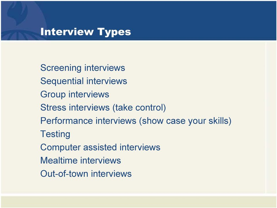 Performance interviews (show case your skills) Testing