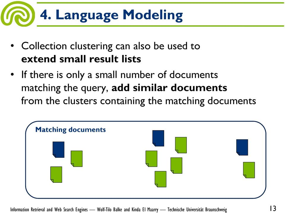 documents matching the query, add similar documents from the