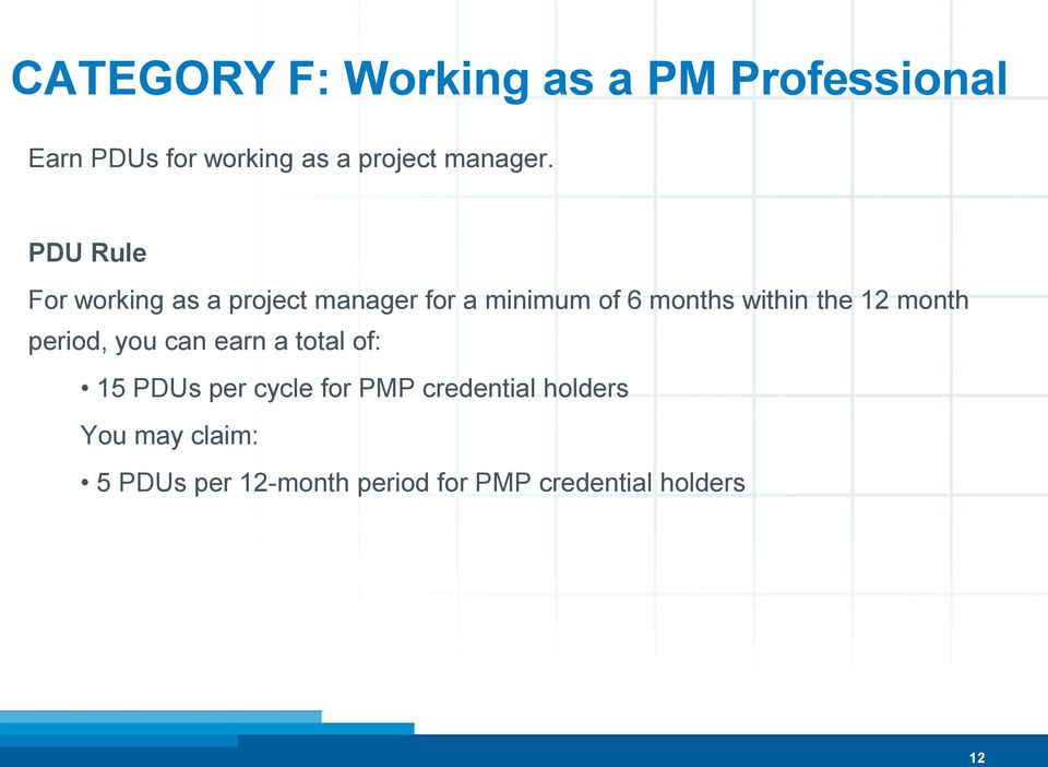 PDU Rule For working as a project manager for a minimum of 6 months within the