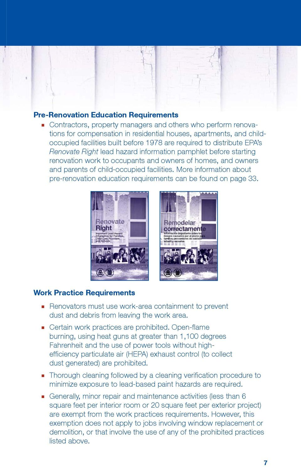 facilities. More information about pre-renovation education requirements can be found on page 33.